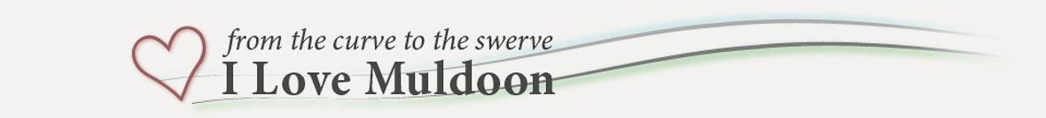 I Love Muldoon